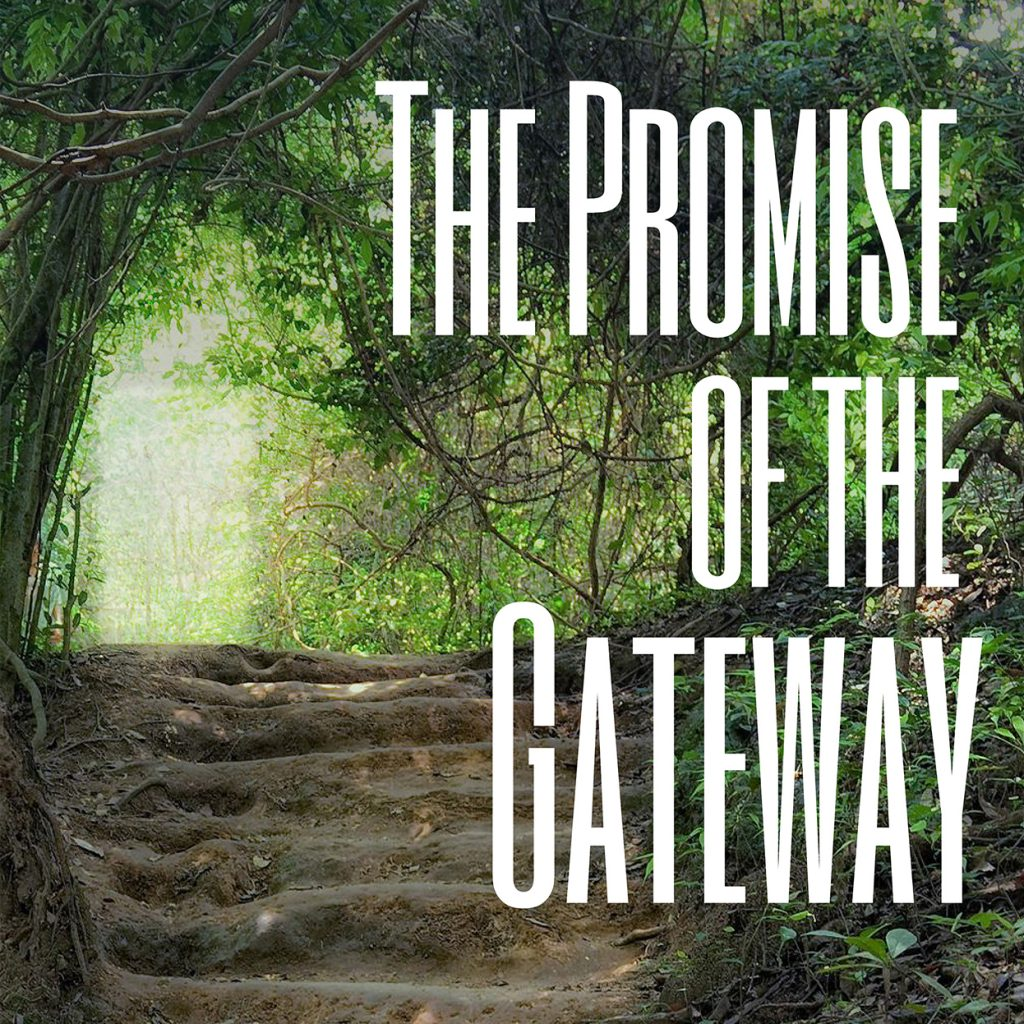 The Promise of the Gateway button